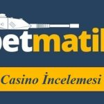 Betmatik Casino İncelemesi