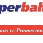Süperbahis Bonus ve Promosyonları