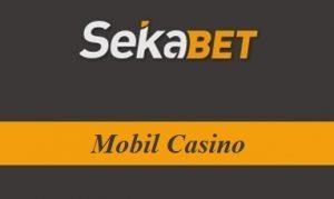 Sekabet Mobil Casino