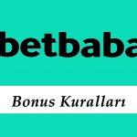 Betbaba Bonus Kuralları